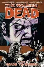 The Walking Dead, Vol. 8 ebook by Robert Kirkman, Charlie Adlard, Cliff Rathburn