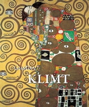 Gustav Klimt ebook by Jane Rogoyska,Patrick Bade