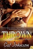 Thrown ebook by Cat Johnson