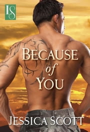 Because of You ebook by Jessica Scott