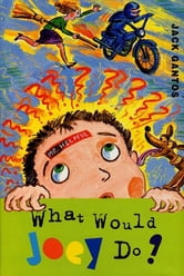 What Would Joey Do? ebook by Jack Gantos