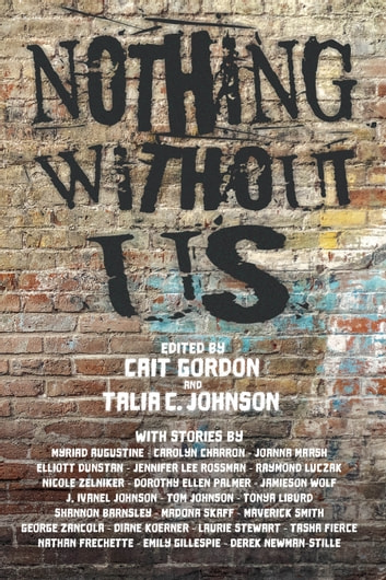 Nothing Without Us ebook by Cait Gordon,Talia C. Johnson