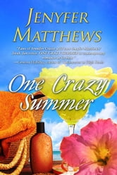 One Crazy Summer ebook by Jenyfer Matthews