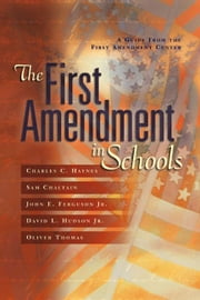 The First Amendment in Schools ebook by Haynes, Charles C.