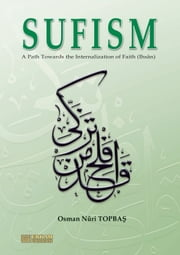 Sufism ebook by Osman Nuri Topbas