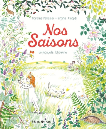 Nos Saisons ebook by Caroline Pellissier,Virginie Aladjidi