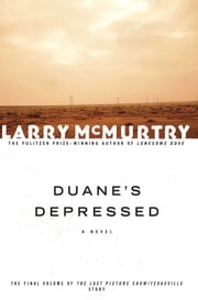 Duane's Depressed - A Novel ebook by Larry McMurtry