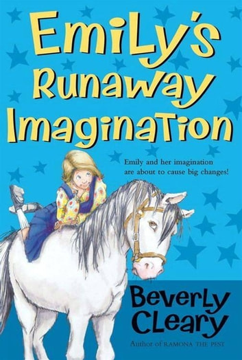 Emily's Runaway Imagination ebook by Beverly Cleary