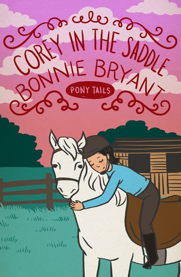 Corey in the Saddle ebook by Bonnie Bryant