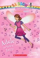 Superstar Fairies #2: Adele the Voice Fairy ebook by Daisy Meadows