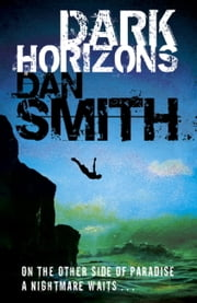 Dark Horizons ebook by Dan Smith
