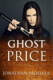 Ghost Price (World of Ghost Exile short story) ebook by Jonathan Moeller