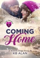 Coming Home ebook by KB Alan
