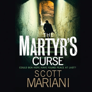 The Martyr's Curse (Ben Hope, Book 11) audiobook by Scott Mariani