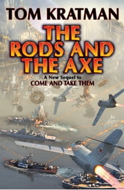 The Rods and the Axe ebook by Tom Kratman