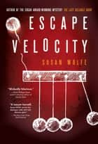 Escape Velocity eBook by Susan Wolfe