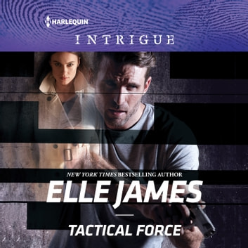 Tactical Force audiobook by Elle James