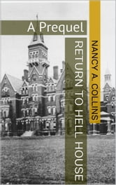 Return To Hell House ebook by Nancy A. Collins