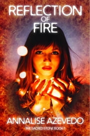 Reflection of Fire ebook by Annalise Azevedo