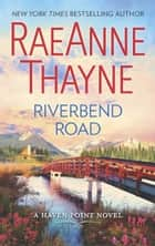Riverbend Road ebook by RaeAnne Thayne