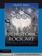 Prehistoric Rock Art - Polemics and Progress ebook by Paul G. Bahn