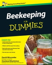 Beekeeping For Dummies ebook by David Wiscombe,Howland Blackiston