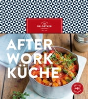 After-Work-Küche eBook by Dr. Oetker