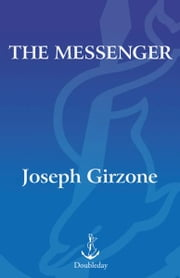 The Messenger ebook by Joseph F. Girzone