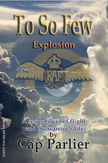 To So Few: Explosion ebook by Cap Parlier