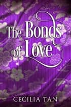 The Bonds of Love ebook by