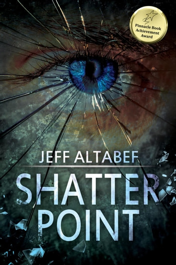 Shatter Point - A Point Thriller, #2 ebook by Jeff Altabef