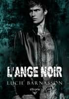 L'ange noir ebook by