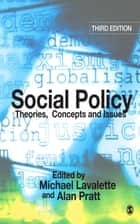 Social Policy - Theories, Concepts and Issues ebook by Dr Michael Lavalette, Dr Alan Pratt