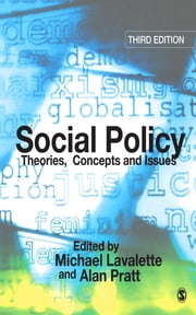 Social Policy - Theories, Concepts and Issues ebook by Dr Michael Lavalette,Dr Alan Pratt