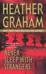 Never Sleep With Strangers (Mills & Boon M&B) ebook by Heather Graham Pozzessere