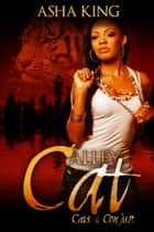 Alley Cat ebook by Asha King