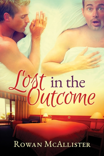 Lost in the Outcome ebook by Rowan McAllister