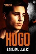 Hugo ebook by Catherine Lievens