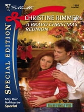 A Bravo Christmas Reunion ebook by Christine Rimmer