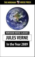 In the Year 2889 eBook by Jules Verne