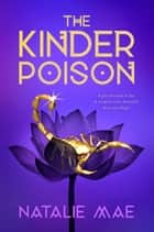 The Kinder Poison ebook by Natalie Mae