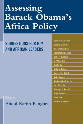 Assessing Barack Obama's Africa Policy - Suggestions for Him and African Leaders ebook by