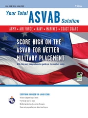 ASVAB 7th Edition - Your Total Solution ebook by Wallie Walker-Hammond