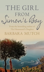 The Girl from Simon's Bay ebook by Barbara Mutch