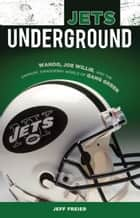 Jets Underground ebook by Jeff Freier