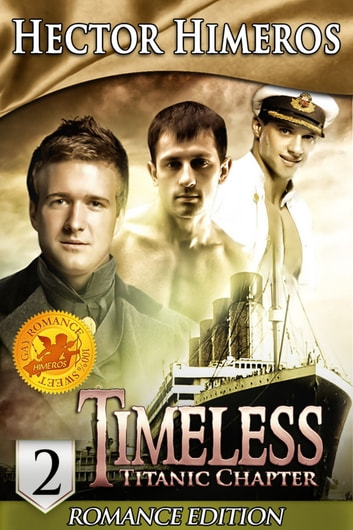 Timeless: Titanic Chapter - Part 2 ebook by Hector Himeros