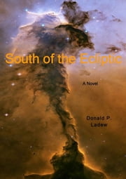 South of the Ecliptic ebook by Donald Ladew