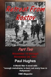 Retreat From Rostov Part Two ebook by Paul Hughes