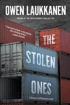 The Stolen Ones ebook by Owen Laukkanen