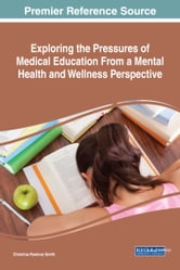 Exploring The Pressures Of Medical Education From A Mental Health